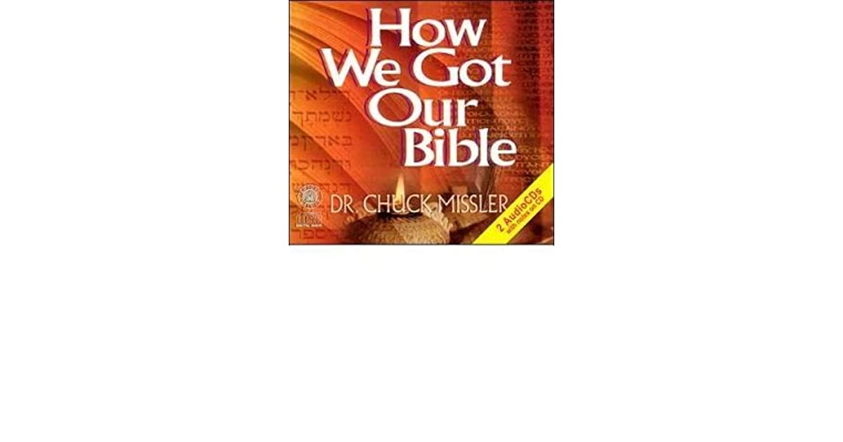 chuck missler how we got our bible pdf